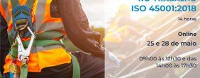 Formação Online – Sistema de Gestão Segurança e Saúde no Trabalho – ISO 45001:2018